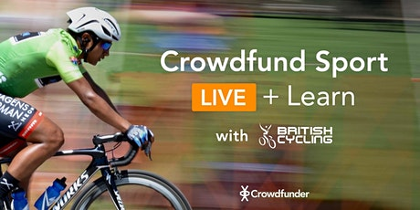 Crowdfund Sport: LIVE & Learn with British Cycling tickets