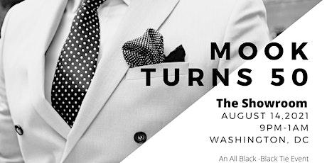 Mook Turns 50-All Black-Black Tie Event tickets