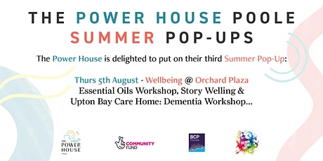 """The Power House Poole """"Wellbeing"""" Summer Pop-Up tickets"""