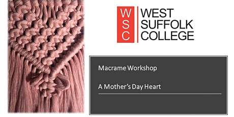 Macrame Workshop - A Mothers Day Heart tickets