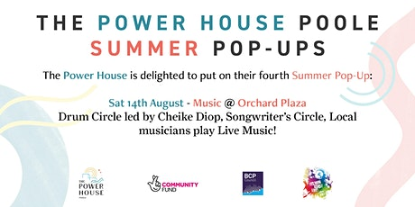 """The Power House Poole """"Music"""" Summer Pop-Up tickets"""