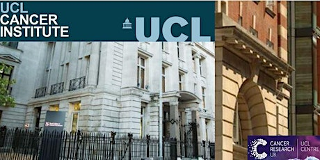 Cancer Institute  and CRUK- UCL Centre Annual Conference 2021 tickets