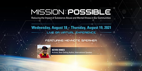 Mission: Possible | Reducing the Impact of Substance Abuse + Mental Illness tickets