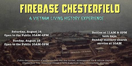 2021 Firebase Chesterfield Vietnam Reenactment (August 14-15) tickets