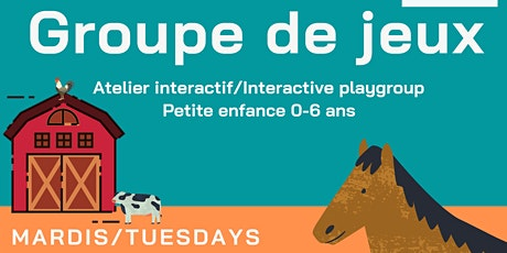 Groupe de jeu / Playgroup (avec/with kids ages 0-6 years) billets