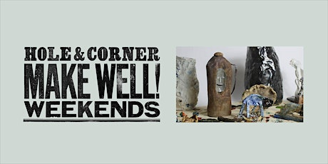 Wearable Ceramic Piece Workshop @ Make Well with Hole & Corner tickets
