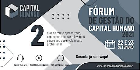 Fórum de Gestão do Capital Humano 2021 tickets
