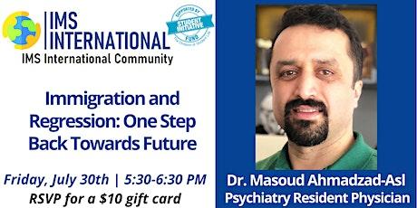 IMS-International Community 6th Seminar Series with Dr.Masoud Ahmadzad-Asl tickets