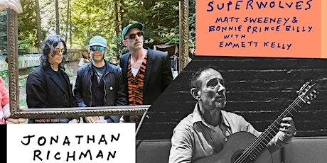 "BONNIE 'PRINCE' BILLY  & MATT SWEENEY ""SUPERWOLVES"" / JONATHAN RICHMAN tickets"