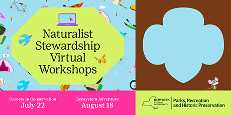 Naturalist Stewardship Virtual Workshops in partnership with NY State Parks tickets