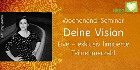 Deine Vision - Wochenendseminar Live in Weimar Tickets