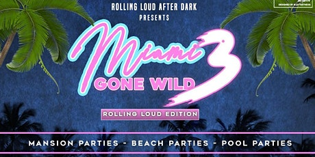 ROLLING LOUD MIAMI AFTER-PARTIES tickets