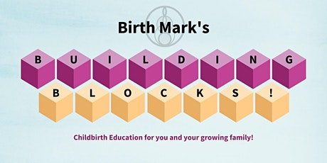Postpartum You: Building Blocks Childbirth Education tickets