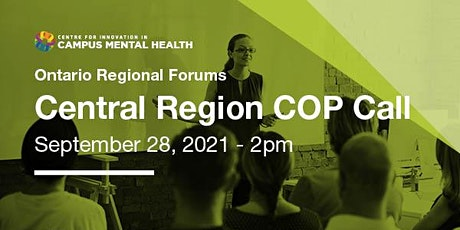 CICMH September 2021 Central Region Community of Practice Call tickets