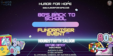 80's Back-To-School Fundraiser! tickets