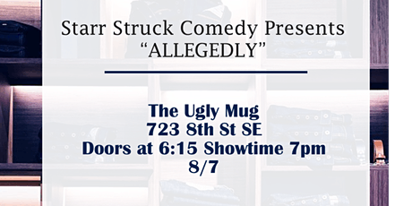 Starr Struck Comedy Presents ALLEGEDLY tickets