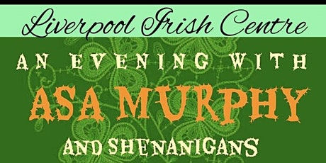 An Evening with Asa Murphy and Shenanigans tickets
