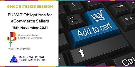 GMCC Bitesize Session - EU VAT Obligations for eCommerce Sellers tickets