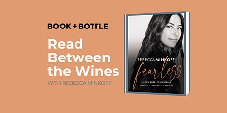 Read Between the Wines: An Author Event with Rebecca Minkoff tickets