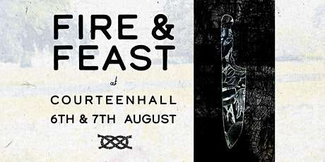 Fire and Feast with Burnt Lemon Chefs at Courteenhall Estate tickets