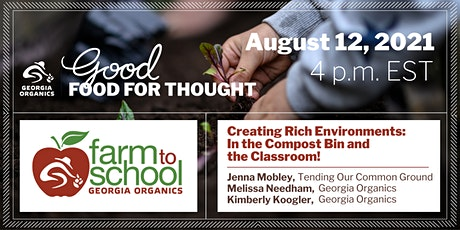 Creating Rich Environments: In the Compost Bin & the Classroom tickets