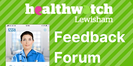 Healthwatch Feedback Forum - ASK NHS (ASK First) tickets