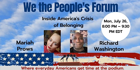 We the People's Forum: Inside America's Crisis of Belonging tickets