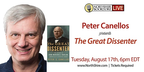 """Northshire Live: Peter Canellos """"The Great Dissenter"""" tickets"""