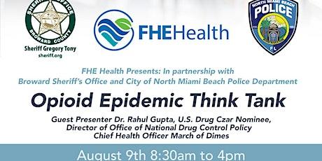 Opioid Epidemic Think Tank tickets