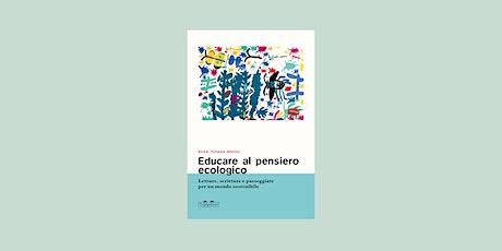 Educare al pensiero ecologico — con Rosa Tiziana Bruno biglietti