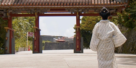SCREENING: The Lost Textile of Ryukyu (19 - 25 July) tickets