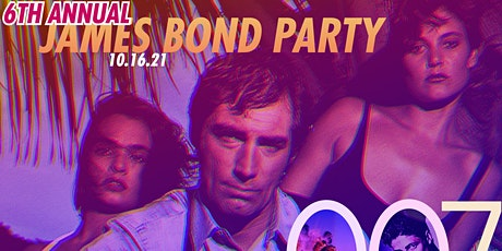 6th Annual James Bond Party tickets