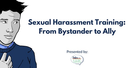 Sexual Harassment Training for Employees: From Bystander to Ally tickets