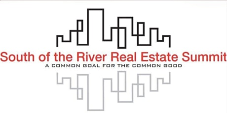 8th Annual South of the River Real Estate Summit tickets