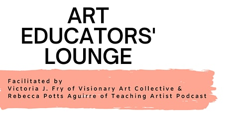 Art Educators' Lounge: Artist Talks tickets
