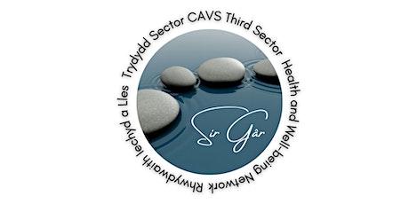 Carms Health and Well-being Network\ Rhwydwaith Iechyd a Lles Sir Gâr tickets