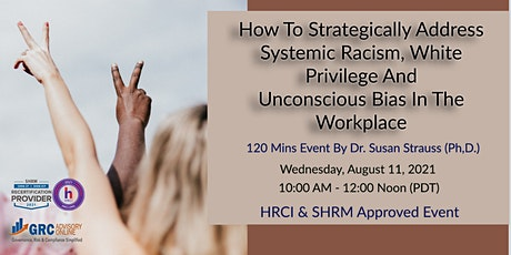 How To  Strategically Address Systemic Racism, White Privilege tickets