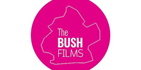Bush Films - Shorts program screening August 6th tickets