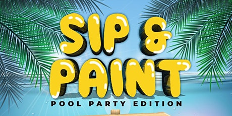 Sip & Paint Pool Party edition with Soak & Relax tickets