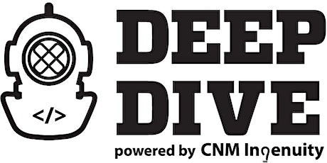 Deep Dive Bootcamp Info Session at FUSE Makerspace or via Zoom tickets
