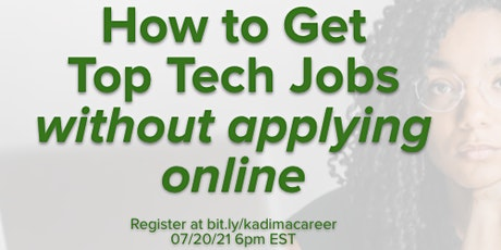Free Webinar: How to Get Top Tech Jobs Without Applying Online tickets
