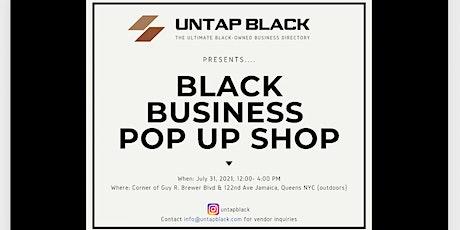 Untap Black presents.... A Black Business Pop Up Shop tickets