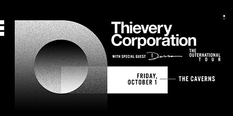 Thievery Corporation in The Caverns with Dessa tickets