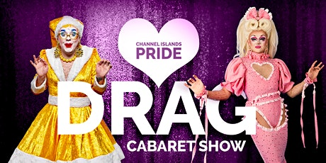 Channel Islands Pride Drag Cabaret Show tickets