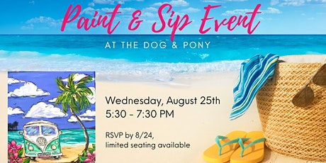 Paint & Sip Event at Dog and Pony tickets