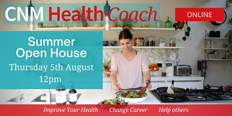 CNM Health Coach's Summer Open House  - 5th August  2021 (Online) tickets