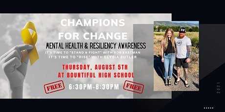 Champions for Change: Mental Health & Resiliency Awareness tickets