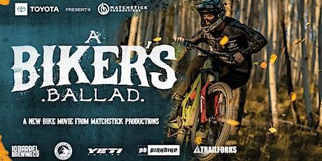 """""""A Biker's Ballad"""" Mountain Bike Film Screening tickets"""