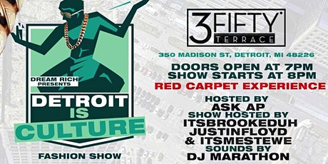 """3rd Annual  """" Detroit is Culture"""" Rooftop Fashion Show tickets"""