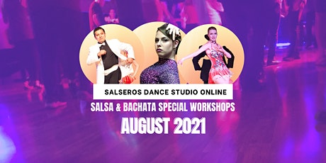 August Salsa & Bachata Special Workshops tickets